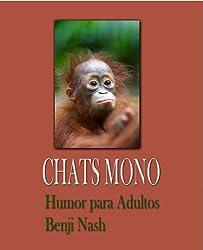 CHATS MONO Humor para Adultos (Spanish Edition)
