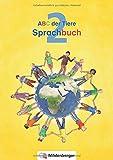 ABC der Tiere 2 – Sprachbuch • Neubearbeitung (ABC der Tiere - Neubearbeitung)