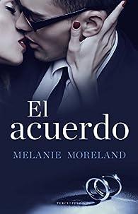 El acuerdo par Melanie Moreland