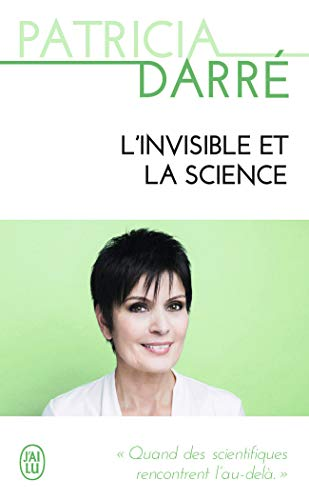 L'invisible et la science par Collectif