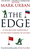 The Edge: Is the Military Dominance of the West Coming to an End? (English Edition)
