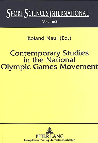 Contemporary studies in the national Olympic Games movement / ed. Roland Naul | Naul, Roland