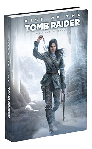 Rise of the Tomb Raider Collector's Edition Guide..