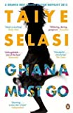 [Ghana Must Go] (By: Taiye Selasi) [published: January, 2014]