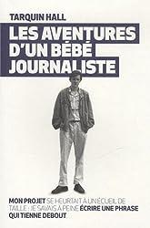 Les aventures d'un bébé journaliste