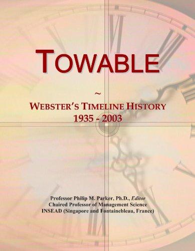 Towable: Webster's Timeline History, 1935 - 2003