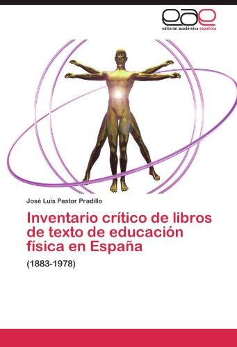 Inventario crítico de libros de texto de educación física en España por Pastor Pradillo José Luis
