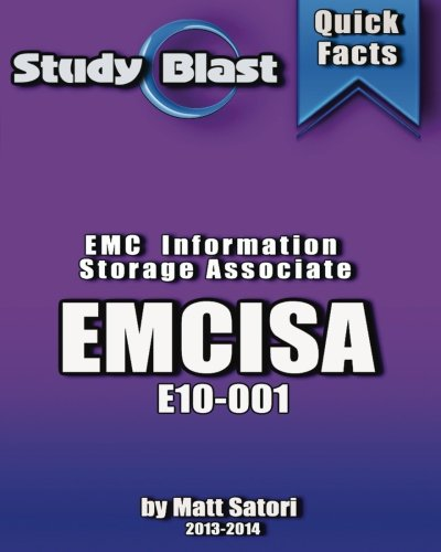 Study Blast EMCISA: EMC Information Storage Associate: E20-001 Information Storage Associate (EMCISA)