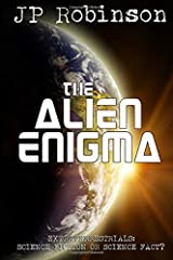 The Alien Enigma: Extraterrestrials: Science Fiction or Science Fact? Paperback