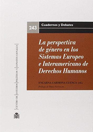 La perspectiva de género en los sistemas europeo e interamericano de Derechos Humanos (Estudios Constitucionales)