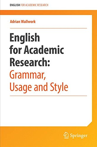 English for Academic Research: Grammar, Usage and Style por Adrian Wallwork