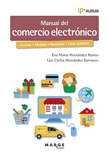 Manual del comercio electrónico eBook: Hernández Barrueco, Luis ...