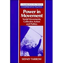 Power in Movement: Social Movements, Collective Action and Politics (Cambridge Studies in Comparative Politics) by Sidney Tarrow (1994-07-29)