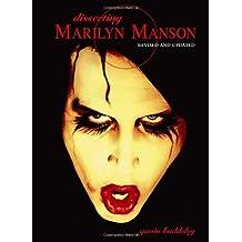 Dissecting Marilyn Manson by Gavin Baddeley (2007-09-28)