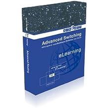 Advanced Switching (E-Learning): Mit Layer-2- und Multilayer-Switches von Cisco