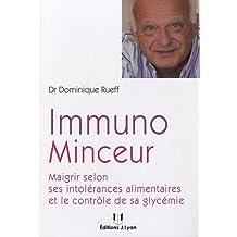 Immuno minceur : Maigrir selon ses intolérances alimentaires et le contrôle de sa glycémie