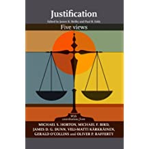 Justification: Five Views (English Edition)
