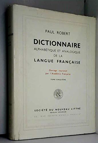Dictionnaire alphabétique et analogique de la langue française, les mots et les associations d'idées, tome 5