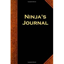 Ninja's Journal Vintage Style: (Notebook, Diary, Blank Book) (Scary Halloween Journals Notebooks Diaries)