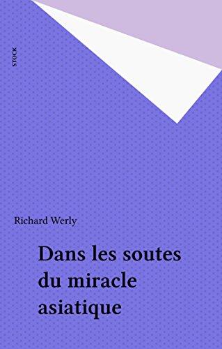 Livres Dans les soutes du miracle asiatique pdf