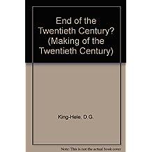 End of the Twentieth Century? (Making of the Twentieth Century)