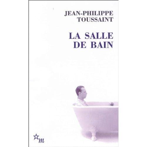 La Salle de bain : Suivi de Le jour où j'ai rencontré Jérôme Lindon