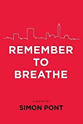 By Simon Pont Remember to Breathe [Paperback]