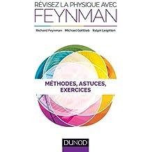 Révisez la physique avec Feynman : Méthodes, astuces et exercices (Documents) (French Edition)