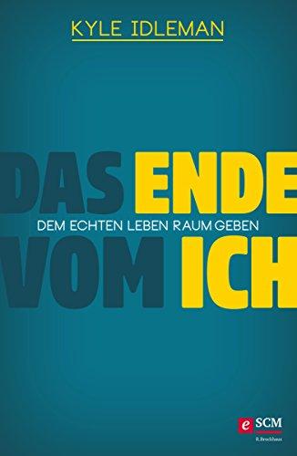 Das Ende vom Ich von Karl-Heinz Vanheiden