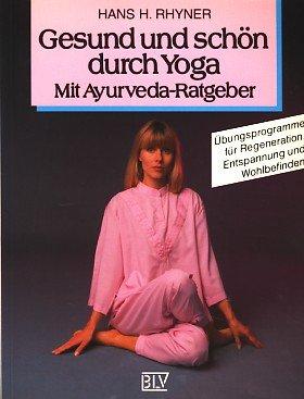 Gesund und schön durch Yoga