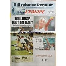 EQUIPE (L') [No 14950] du 30/05/1994 - HILL RELANCE RENAULT - TOULOUSE TOUT EN HAUT - CYCLISME - BERZIN LOIN DEVANT INDURAIN - FOOTBALL - UNE PETITE COUPE POUR LA FRANCE - ET AUSSI - ATHLETISME - BASKET - BATEAUX - BOXE - EQUITATION - ESCRIME - GOLF - HANDBALL - MOTO - TELEVISION - VOLLEY-BALL - SPORTS EXPRESS - HONNEUR AUX DAMES