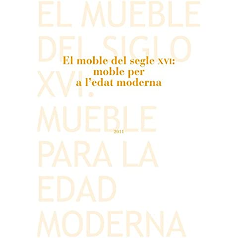 El moble del segle XVI: moble per a l'edat moderna