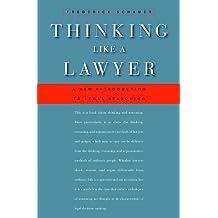 Thinking Like a Lawyer (English Edition)