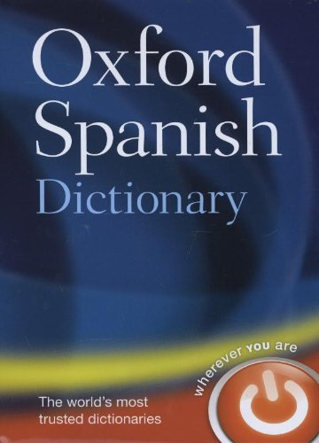 Oxford Spanish Dictionary por Oxford Dictionaries