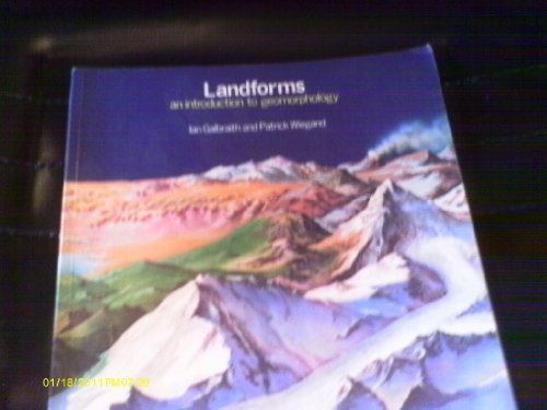 Landforms: An Introduction to Geomorphology