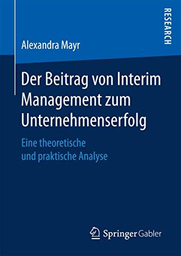 Der Beitrag von Interim Management zum Unternehmenserfolg: Eine theoretische und praktische Analyse
