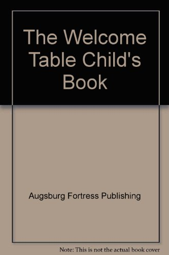 The Welcome Table Child's Book