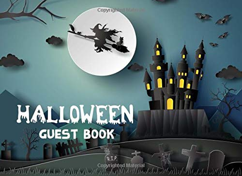 Halloween Guest Book: Moonlight Scary Cover, Halloween Party Seasonal Parties Event Sign in, Autograph Book Adult, Gothic Party Guest Book, Messages ... Over +300 Guests (Guest Book Halloween - Halloween-events Scary