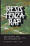 Resistenza Rap: Music, Struggle, and (Perhaps) Poetry/How Hip-Hop Changed My Life