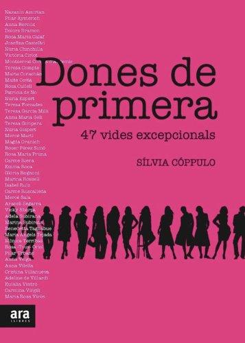 Dones de primera (Catalan Edition) por Sílvia Cóppulo