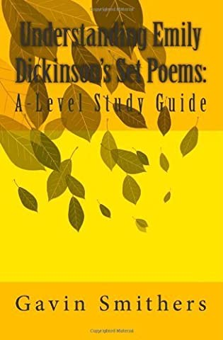 Understanding Emily Dickinson's Set Poems: A-Level Study Guide by Smithers, Gavin (2013) Paperback