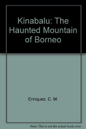 Kinabalu: The Haunted Mountain of Borneo por C. M. Enriquez