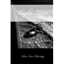 Light Lines: Three Line Thursday Anthology