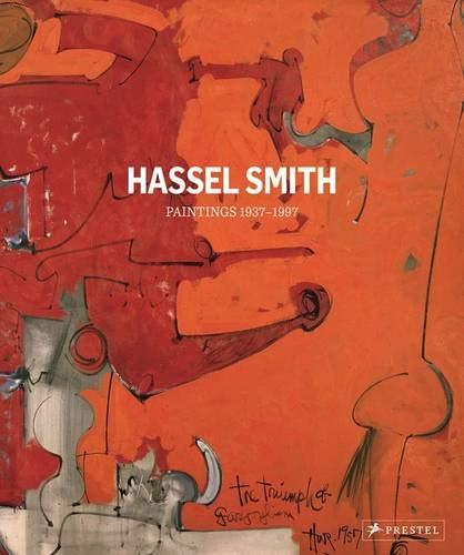 Hassel Smith: Paintings 1937-1997 -