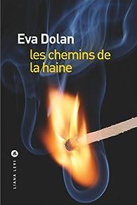 Les Chemins de la haine par Eva Dolan