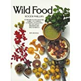 Wild Food by Roger Phillips (1988-03-06)