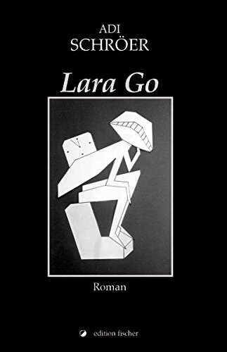 Lara Go: Roman