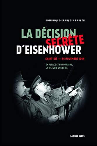 La Décision Secrete d'Eisenhower