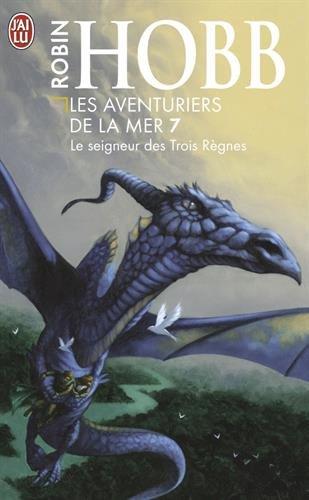 Les Aventuriers de la mer, Tome 7 : Le seigneur des Trois Règnes