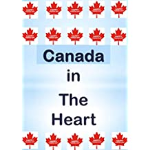 Canada in The Heart (English Edition)